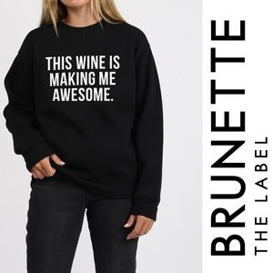 """Brunette the Label """"This Wine..."""" Sweater in Black"""